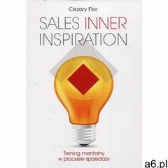 Sales Inner Inspiration. Trening mentalny w procesie sprzedaży - Cezary Fior (EPUB), Rozpisani.pl - ogłoszenia A6.pl