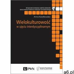 Wielokulturowość w ujęciu interdyscyplinarnym. Darmowy odbiór w niemal 100 księgarniach! - ogłoszenia A6.pl