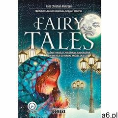 Fairy tales. Baśnie Hansa Christiana Andersena w wersji do nauki angielskiego - ogłoszenia A6.pl
