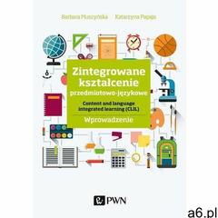 Zintegrowane kształcenie przedmiotowo-językowe. Darmowy odbiór w niemal 100 księgarniach!, Wydawnict - ogłoszenia A6.pl