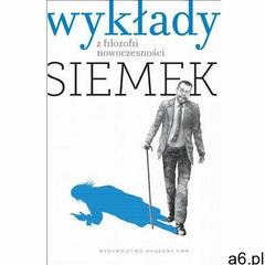 Wykłady z filozofii nowoczesności. Darmowy odbiór w niemal 100 księgarniach! (2012) - ogłoszenia A6.pl