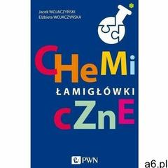 Chemiczne łamigłówki - jacek wojaczyński, elżbieta wojaczyńska (mobi) (9788301214456) - ogłoszenia A6.pl