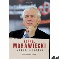 Kornel Morawiecki. Autobiografia - Artur Adamski, Kornel Morawiecki (MOBI), Trzecia Strona - ogłoszenia A6.pl
