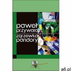 Zgrzewka Pandory - Paweł Przywara, Paweł Nowakowski, Paweł Przywara (EPUB) - ogłoszenia A6.pl