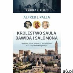 Sekrety Biblii - Królestwo Saula Dawida i Salomona. Darmowy odbiór w niemal 100 księgarniach! - ogłoszenia A6.pl