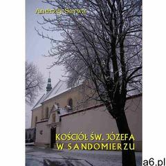 Kościół św. Józefa w Sandomierzu. Krótka informacja - Andrzej Sarwa (12 str.) - ogłoszenia A6.pl