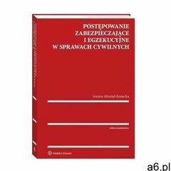 Postępowanie zabezpieczające i egzekucyjne w sprawach cywilnych - joanna misztal-konecka (pdf) (9788 - ogłoszenia A6.pl