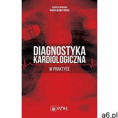 Diagnostyka kardiologiczna w praktyce - Renata Główczyńska (MOBI) (9788320059229) - ogłoszenia A6.pl