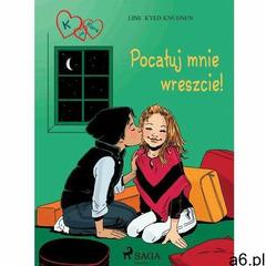 K jak Klara 3 - Pocałuj mnie wreszcie! - Line Kyed Knudsen (MOBI) (9788711759523) - ogłoszenia A6.pl
