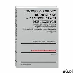 Umowy o roboty budowlane w zamówieniach publicznych - lidia więcław-bator, leopold kruszka (pdf) (97 - ogłoszenia A6.pl