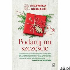 Podaruj mi szczęście - Lidia Liszewska, Robert Kornacki (EPUB) (9788366431508) - ogłoszenia A6.pl