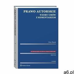 Prawo autorskie. wzory umów z komentarzem - piotr ślęzak (pdf) (9788381247061) - ogłoszenia A6.pl