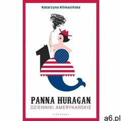 Panna Huragan. Dzienniki amerykańskie - Katarzyna Klimasińska (171 str.) - ogłoszenia A6.pl
