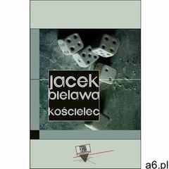Kościelec - Jacek Bielawa, Rafał Babczyński, Ewa Dudkiewicz (MOBI) - ogłoszenia A6.pl