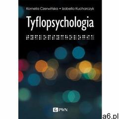 Tyflopsychologia. Darmowy odbiór w niemal 100 księgarniach! - ogłoszenia A6.pl