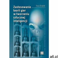 Zastosowanie teorii gier w tworzeniu sztucznej inteligencji, Ewa Drabik - ogłoszenia A6.pl