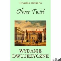 Oliver Twist. Wydanie dwujęzyczne - Charles Dickens (PDF), WYMOWNIA - ogłoszenia A6.pl