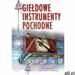 Giełdowe instrumenty pochodne - ewelina wiśniewska (pdf) - ogłoszenia A6.pl