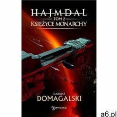 Hajmdal. Tom 2. Księżyce Monarchy - Dariusz Domagalski (MOBI), Dariusz Domagalski - ogłoszenia A6.pl