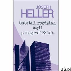 Ostatni rozdział, czyli paragraf 22 bis - Joseph Heller - ogłoszenia A6.pl
