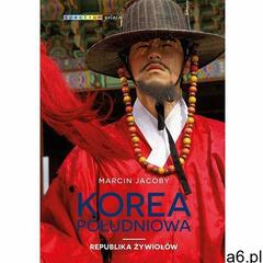 Korea Południowa. Republika żywiołów - Marcin Jacoby (MOBI) - ogłoszenia A6.pl