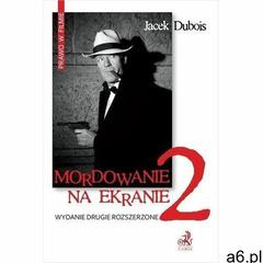 Mordowanie na ekranie. wydanie 2 - jacek dubois (pdf) - ogłoszenia A6.pl