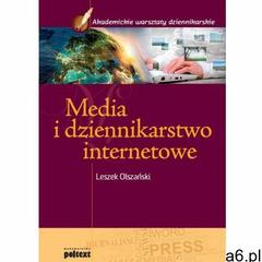 Media i dziennikarstwo internetowe - Leszek Olszański (9788375612264) - ogłoszenia A6.pl