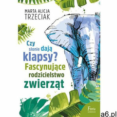 Czy słonie dają klapsy? Fascynujące rodzicielstwo zwierząt - ogłoszenia A6.pl