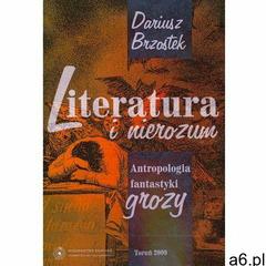 Literatura i nierozum. Antropologia fantastyki grozy - ogłoszenia A6.pl