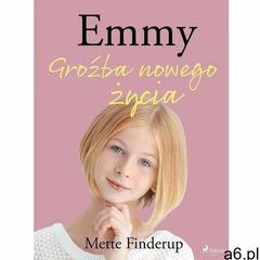 Emmy 1 - Groźba nowego życia - Mette Finderup (MOBI), Mette Finderup - ogłoszenia A6.pl