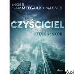 Czyściciel 2: Skok - Inger Gammelgaard Madsen (EPUB) (9788726146059) - ogłoszenia A6.pl