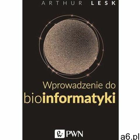 Wprowadzenie do bioinformatyki - Arthur Lesk (MOBI) - 1