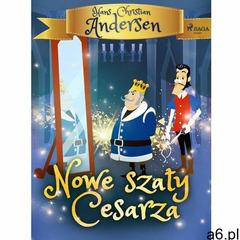 Nowe szaty Cesarza - Hans Christian Andersen (EPUB) - ogłoszenia A6.pl