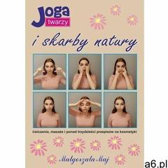 Joga twarzy i skarby natury - małgorzata maj (mobi) - ogłoszenia A6.pl