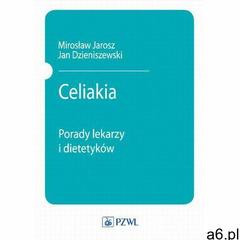 Celiakia. Darmowy odbiór w niemal 100 księgarniach! (2005) - ogłoszenia A6.pl