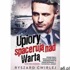 Upiory spacerują nad Wartą - Ryszard Ćwirlej (MOBI) (480 str.) - ogłoszenia A6.pl