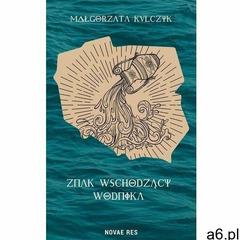 Znak wschodzący wodnika - małgorzata kulczyk (epub) (9788382191899) - ogłoszenia A6.pl