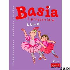 Basia i przyjaciele - Lula - Zofia Stanecka (EPUB), Saga - ogłoszenia A6.pl
