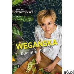 Wegańska kuchnia polska - edyta stępczyńska (mobi) - ogłoszenia A6.pl