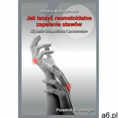 EBOOK Jak leczyć reumatoidalne zapalenie stawów II (9788379002382) - ogłoszenia A6.pl