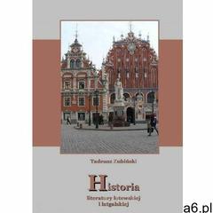 EBOOK Historia literatury łotewskiej i łatgalskiej (2014) - ogłoszenia A6.pl