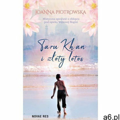 Taru Khan i złoty lotos - Joanna Piotrowska (MOBI) (9788381476089) - ogłoszenia A6.pl