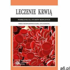 Leczenie krwią. Podręcznik dla studiów medycznych (164 str.) - ogłoszenia A6.pl