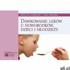 Dawkowanie leków u noworodków, dzieci i młodzieży - ogłoszenia A6.pl