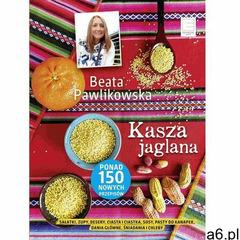 Kasza jaglana - Beata Pawlikowska - ogłoszenia A6.pl