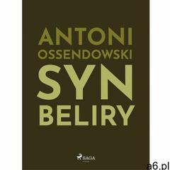 Syn Beliry - Antoni Ferdynand Ossendowski (MOBI), Saga - ogłoszenia A6.pl