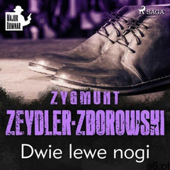 Dwie lewe nogi - zygmunt zeydler-zborowski (mp3) (9788726773408) - ogłoszenia A6.pl