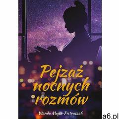 Pejzaż nocnych rozmów - Wanda Majer-Pietraszak (EPUB) (2018) - ogłoszenia A6.pl