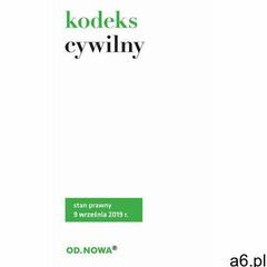 Kodeks cywilny. Stan prawny: 9 września 2019 r. (2019) - ogłoszenia A6.pl