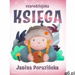 Czarodziejska księga - janina porazińska (epub) (9788726623390) - ogłoszenia A6.pl
